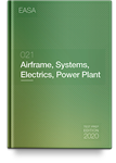 021 - Airframe, Systems, Electrics, Power Plant Questions eBook Edition 2020
