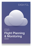 033 Flight Planning and Monitoring