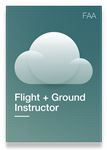 FAA - Flight + Ground Instructor