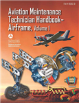 Aviation Maintenance Technician Handbook - Airframe, Volume 1 & 2