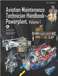Aviation Maintenance Technician Handbook – Powerplant, Volume 1 & 2