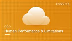Human Performance & Limitations EASA Exam Preparation 1250+
